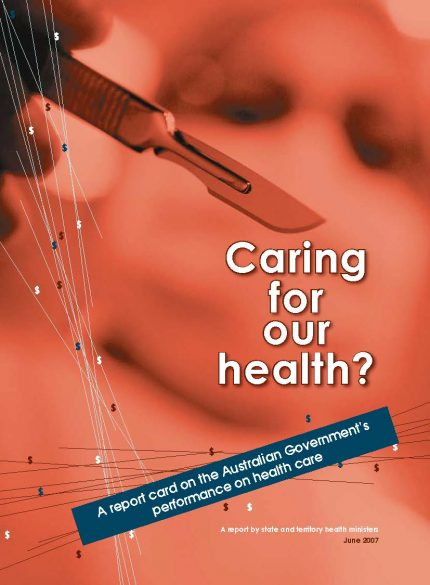 Caring for our health? 2007 Report Cover